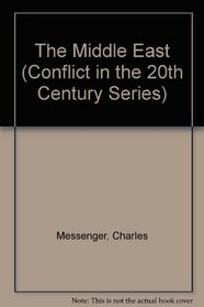 The Middle East (Conflict in the 20th Century Series)