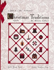 Christmas Traditions Quilt (Quilt in a Day)