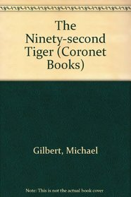 The Ninety-second Tiger (Coronet Books)