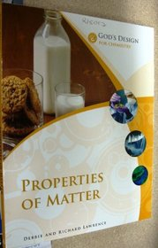 God's Design for Chemistry: Properties of Matter (God's Design Series)