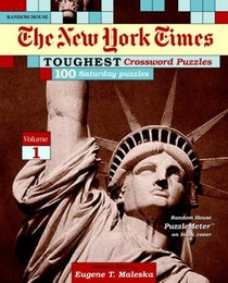 The New York Times Toughest Crossword Puzzles, Volume 1 (NY Times)