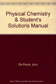 Physical Chemistry & Student's Solutions Manual