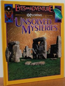Exploring unsolved mysteries (Eyes on adventure)