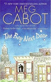 The Boy Next Door (Boy, Bk 1)