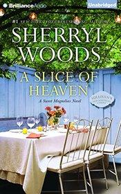 A Slice of Heaven (Sweet Magnolias Series)