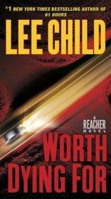Worth Dying For (Jack Reacher, Bk 15)