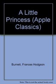 Little Princess Classics (Apple Classics)