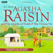 Agatha Raisin and The Quiche of Death and the Vicious Vet (Audio CD) (Unabridged)