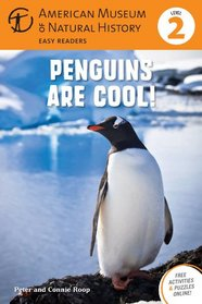 Penguins Are Cool!: (Level 2) (Amer Museum of Nat History Easy Readers)