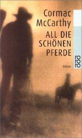 All Dir Schonen Pferde (German Edition)