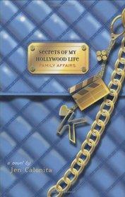 Family Affairs (Secrets of My Hollywood Life, Bk 3)