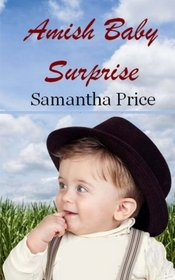 Amish Baby Surprise (Amish Baby Collection) (Volume 4)