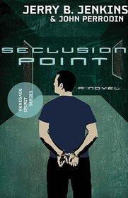 Seclusion Point (Renegade Spirit Series #3)