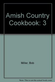 Amish Country Cookbook (Amish Country Cookbooks (Bethel))