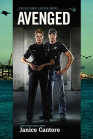 Avenged (Pacific Coast Justice, Bk 3)