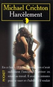 Harcelement (Disclosure) (French Edition)