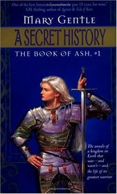 A Secret History (Book of Ash, Bk 1)