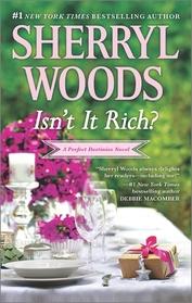 Isn't It Rich? (Perfect Destinies, Bk 1)