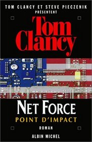 Point d'impact (Point of Impact) (Net Force, Bk 5) (French Edition)