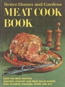 Better Homes & Gardens Meat Cook Book