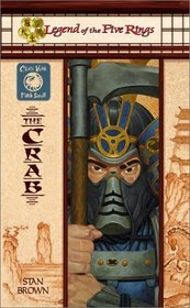 The Crab (Legend of the Five Rings:  Clan War, Fifth Scroll)