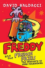 Freddy and the French Fries 2: The Mystery of Silas Finklebean (Freddy & the French Fries)