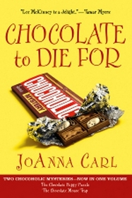Chocolate to Die For: The Chocolate Puppy Puzzle / The Chocolate Mouse Trap