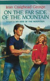 On the Far Side of the Mountain (Mountain, Bk 2)