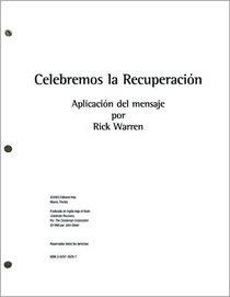 Celebremos la Recuperaci�n - Sermones