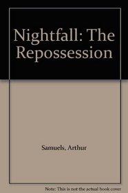 Nightfall: The Repossession