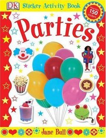 Parties: Sticker Activity Book (Sticker Activity Books)