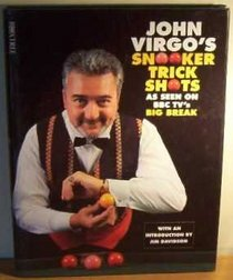 John Virgo's Book of Trick Shots: As Seen on BBC TV's