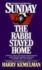 Sunday the Rabbi Stayed Home (Rabbi Small #3)