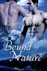Bound by Nature (Forces of Nature, Bk 1)