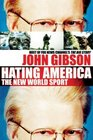Hating America  The New World Sport