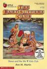 Dawn and the We Love Kids Club (Baby-Sitters Club, Bk 72)
