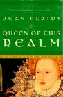 Queen of This Realm (Queens of England, Bk 2)
