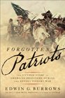 Forgotten Patriots The Untold Story of American Prisoners During the Revolutionary War
