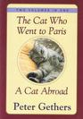 The Cat Who Went To Paris / A Cat Abroad