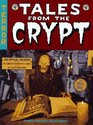 Tales From The Crypt  The Official Archives Including The Complete History of Ec Comics and the Hit Television Series