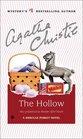 The Hollow (Hercule Poirot, Bk 25) (aka Murder After Hours)