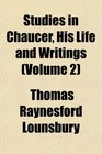 Studies in Chaucer His Life and Writings