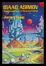 Isaac Asimov  The Foundations of Science Fiction