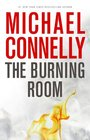 The Burning Room (Harry Bosch, Bk 19) (Large Print)