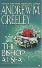 The Bishop at Sea (Father Blackie Ryan, Bk 9)