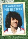 Footballers' Haircuts The Illustrated History