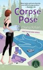 Corpse Pose (Mantra for Murder, Bk 1)