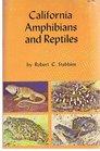 California Amphibians and Reptiles (California Natural History Guides)