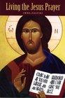 Living the Jesus Prayer