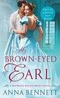 My BrownEyed Earl